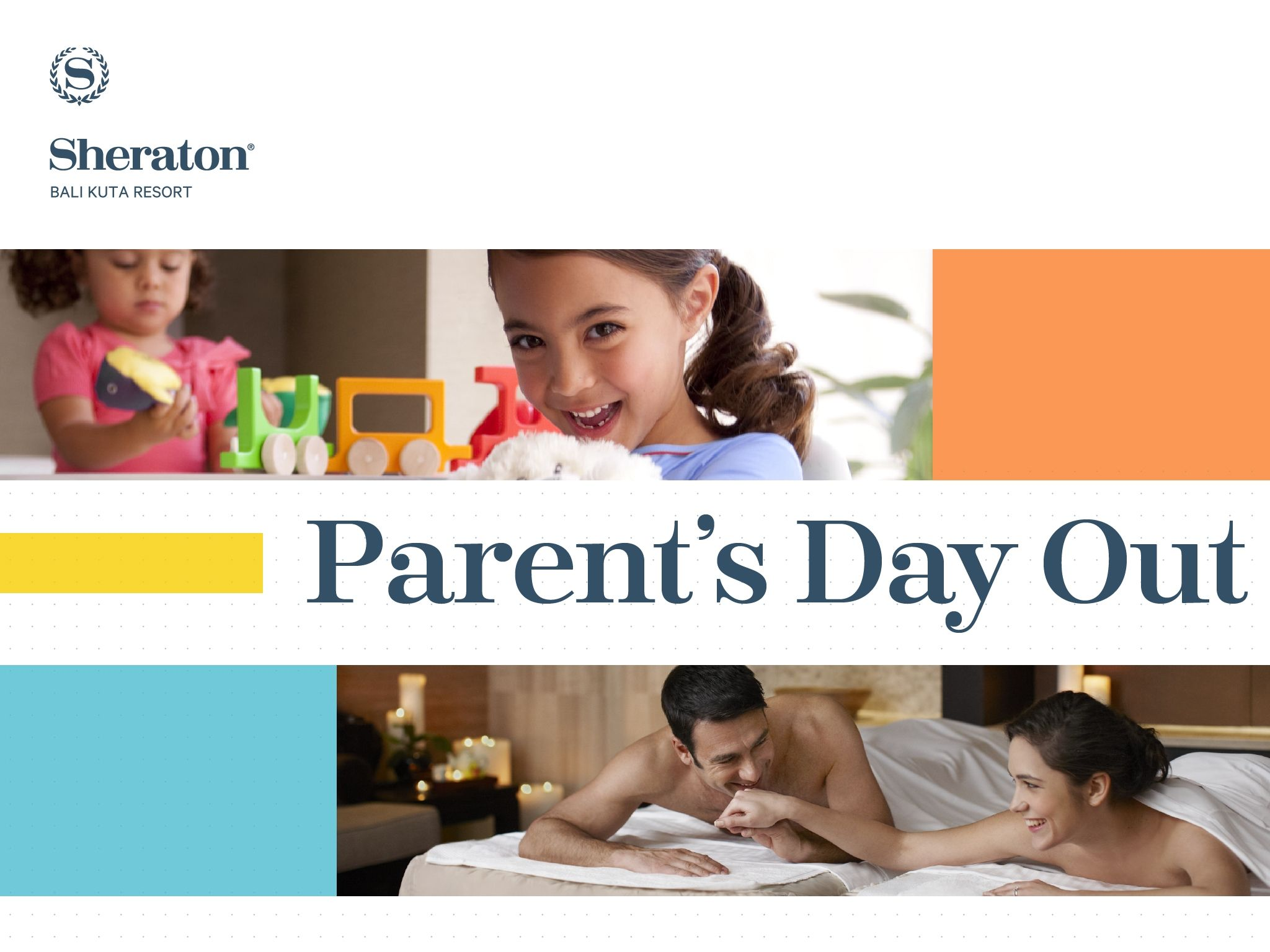 Play@Sheraton - Parent's Day Out